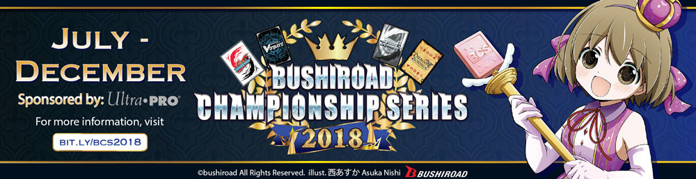 Bushiroad Championship Series 2018