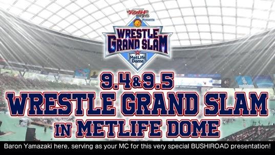 9.4 9.5 Wrestle Grand Slam in MetLife Dome